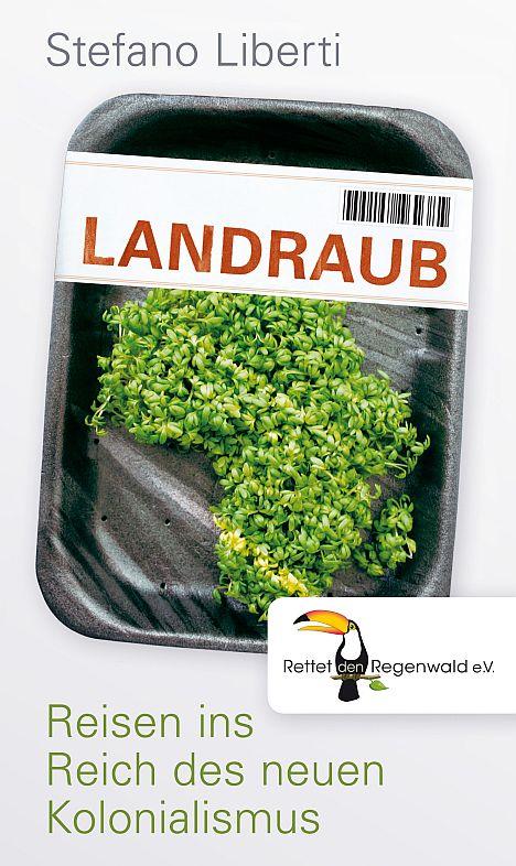 Liberti_Landraub_Regenwald